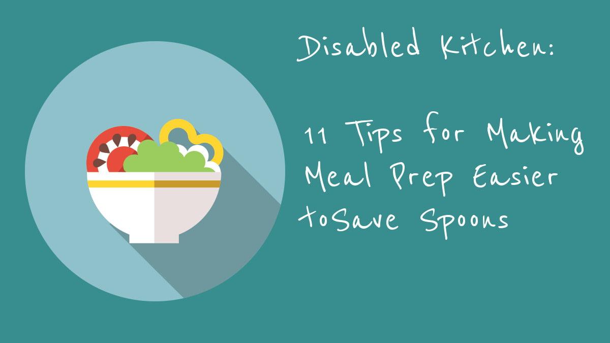 11 Tips for Making Meal Prep Easier